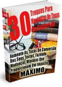 30 Truques Para Maximar As Taxas De Conversao