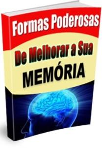 Maneiras poderosas para avivar a sua memoria